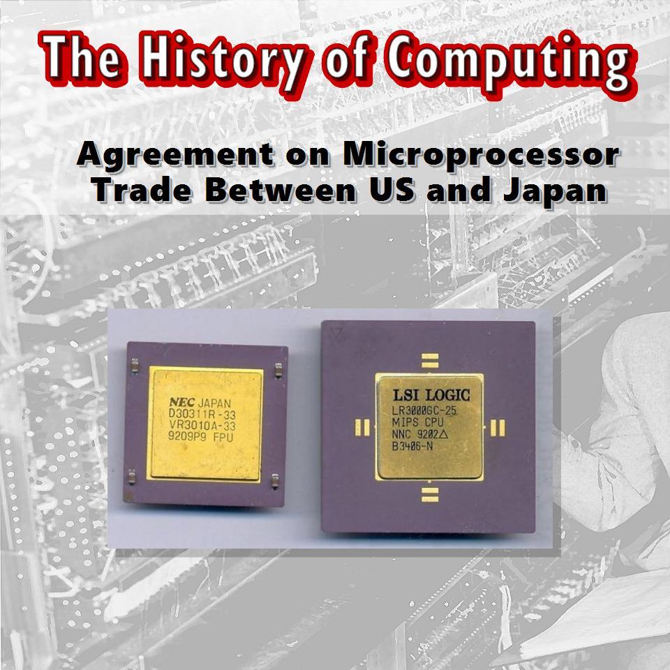Споразумение регулиращо търговията с микропроцесори на страните САЩ и Япония